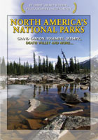 north america's national parks grand canyon, yosemite, olympic, death valley and more..