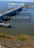 Modern Times Wonders  ITAIPU IGUAZU South America | Movies and Videos | Action