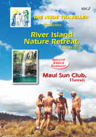 The Nude Traveller River Island Nature Retreat Australia Maui Sun Club - Hawaii | Movies and Videos | Action