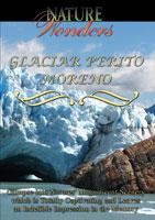 nature wonders  perito moreno glacier argentina