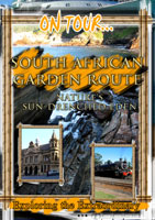 On Tour...  SOUTH AFRICAN GARDEN ROUTE Nature's Sun-Drenched Eden | Movies and Videos | Action