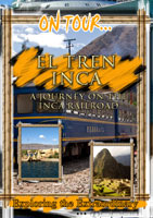 On Tour...  EL TREN INCA A Journey On The Inca Railroad | Movies and Videos | Action