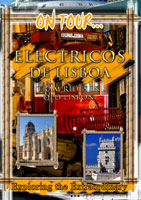 On Tour...  ELECTRICOS DE LISBOA Tram Rides In Old Lisbon | Movies and Videos | Action