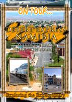 On Tour...  DESERT EXPRESS NAMIBIA Making Tracks Through Namibia | Movies and Videos | Action
