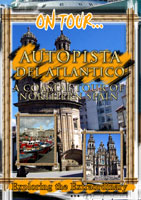 On Tour...  FREEWAY OF THE ATLANTIC A Coastal Tour Of Northern Spain | Movies and Videos | Action