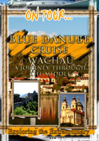On Tour...  BLUE DANUBE CRUISE WACHAU A Journey Through The Middle Ages | Movies and Videos | Action