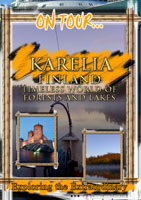 On Tour...  KARELIA Timeless World Of Forests And Lakes | Movies and Videos | Action