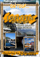 On Tour...  LOFOTEN A Fascinating Island Of The Far North | Movies and Videos | Action