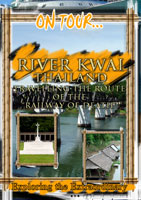 "on tour...  river kwai travelling the route of the ""railway of death"""