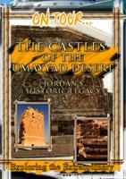 on tour...  the castles of the umayyad desert jordan's historic legacy