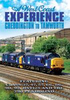 a west coast experience  cheddington to tamworth