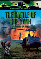vietnam  the battle of khe sanh: the fires of hell