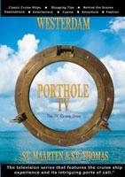 portholetv ship: westerdam st. maarten, st. thomas