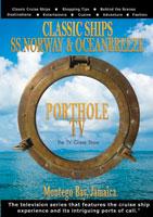 portholetv classic ships: ss norway & ocean breaze ocho rios & montego bay, jamaica