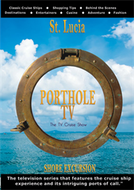 PortholeTV  St. Lucia: Celebrity Cruise Line | Movies and Videos | Action