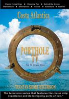 portholetv ship: costa atlantica yucatan shore excursions