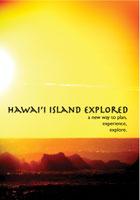 hawai'i island explored a new way to plan, experience, explore.