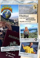 passport to adventure  tbilisi and the caucasus mountains republic of georgia