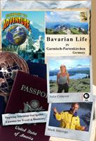 passport to adventure  bavarian life in garmisch-partenkirchen germany