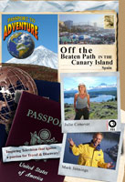 passport to adventure  off the beaten path in the canary islands spain