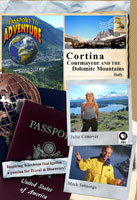 passport to adventure  cortina, courmayeur and the dolomite mountains italy
