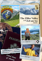 passport to adventure  the ziller valley and zell am see austria
