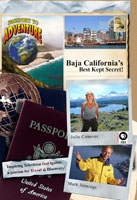 passport to adventure  baja california's best kept secret!
