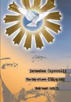jerusalem the city of love - holy land