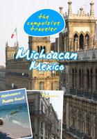 the compulsive traveler  michoacan mexico