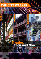 the city walker  theater then and now