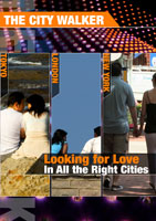 the city walker  looking for love in all the right cities