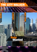 the city walker  help wanted
