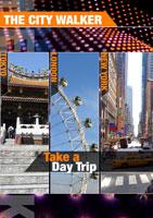 the city walker  take a day trip