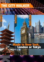 the city walker  made in new york, london or tokyo