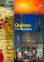 the seasoned traveler  quebec c'est magnifique