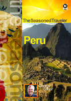 the seasoned traveler  peru