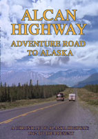 alcan highway adventure road to alaska