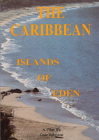 The Caribbean Islands Of Eden | Movies and Videos | Action