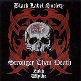 BLACK LABEL SOCIETY (ZAKK WYLDE) Stronger Than Death (2000) (SPITFIRE RECORDS) 320 Kbps MP3 ALBUM | Music | Rock