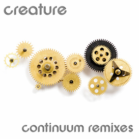 creature : continuum remixes
