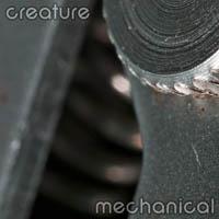 creature : mechanical