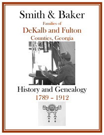 smith baker family history and genealogy dekalb co 1789