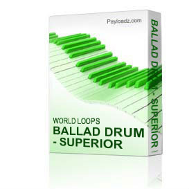 ballad drum - superior loops