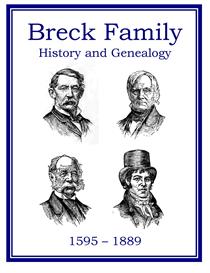 Breck Family History and Genealogy   eBooks   History
