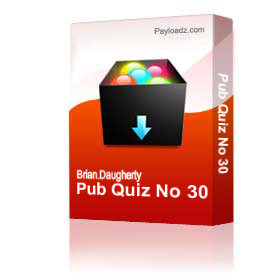 Pub Quiz No 30 | Other Files | Documents and Forms