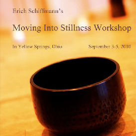 erich schiffmann moving into stillness workshop yellow springs 2010