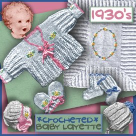 baby layette crocheted circa 1930