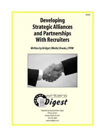 developing strategic alliances and partnerships with recruiters