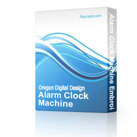 Alarm Clock Machine Embroidery File | Software | Design