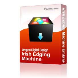 irish edging machine embroidery file